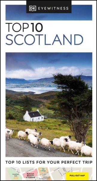 DK Eyewitness Top 10 Scotland by Eyewitness DK