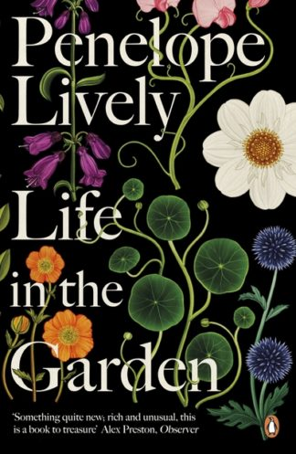Life in the Garden by Penelope Lively