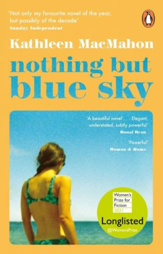 Nothing But Blue Sky by Kathleen MacMahon