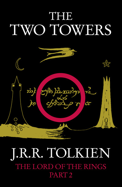 The Two Towers: The Lord of the Rings, Part 2 by J. R. R. Tolkien
