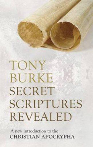 Secret Scriptures Revealed by Tony Burke