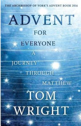 Advent For Everyone Matthew by Tom Wright