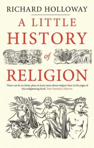 Little History Of Religion by Richard Holloway