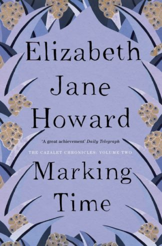 Marking Time (Cazalet 2) by Elizabeth Jane Howard
