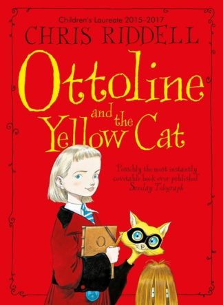 Ottoline & The Yellow Cat by Chris Riddell