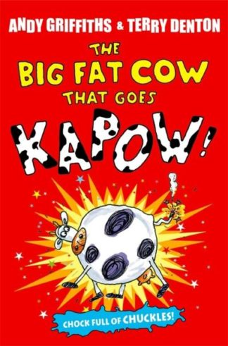 Big Fat Cow That Goes Kapow by Andy Griffiths