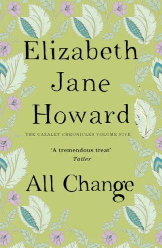 All Change (Cazalet 5) by Elizabeth Jane Howard