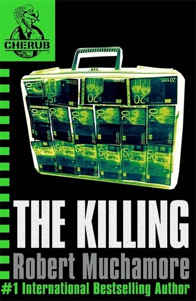 The Killing (CHERUB 4) by Robert Muchamore