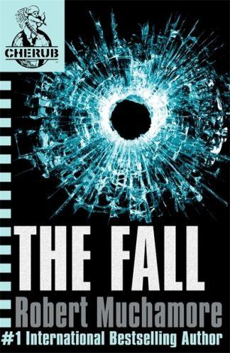 The Fall (CHERUB 7) by Robert Muchamore