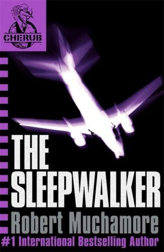The Sleepwalker (CHERUB 9) by Robert Muchamore