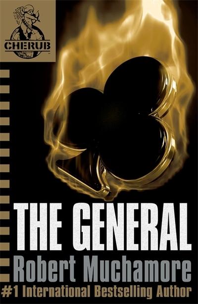 General (CHERUB 10) by Robert Muchamore
