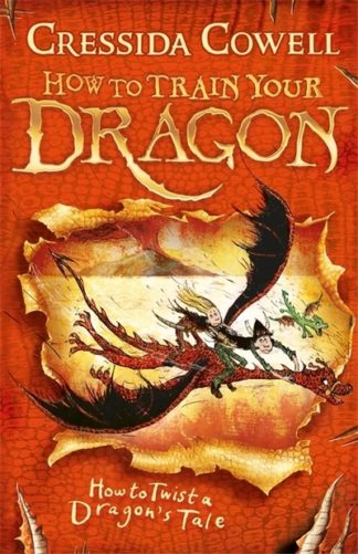 How to Twist a Dragon's Tale (5) by Cressida Cowell
