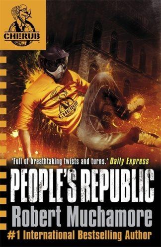 People's Republic (CHERUB 13) by Robert Muchamore