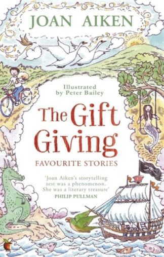 The Gift Giving: Favourite Stories by Joan Aiken