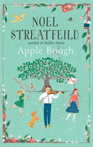 Apple Bough by Noel Streatfeild