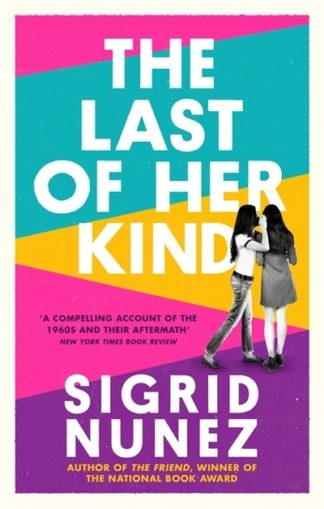 Last Of Her Kind by Sigrid Nunez