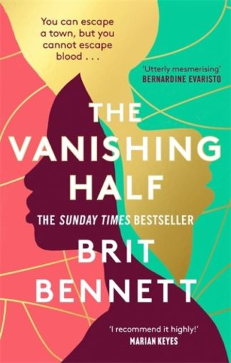 The Vanishing Half: Longlisted for the Women's Prize 2021 by Brit Bennett