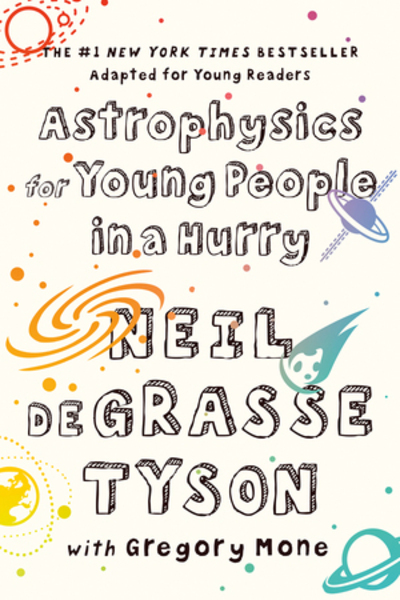 Astrophysics for Young People in a Hurry by Tyson, Neil deGrasse