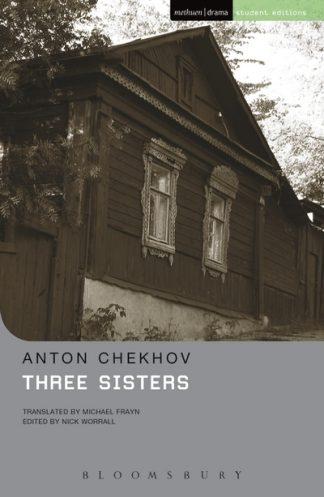 The Three Sisters (MSE) by Anton Chekhov