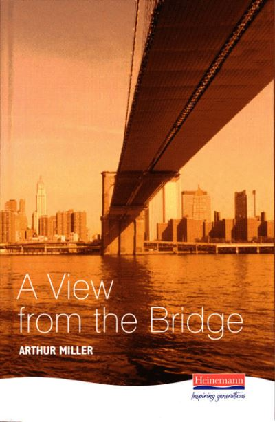 View from the Bridge by Arthur Miller
