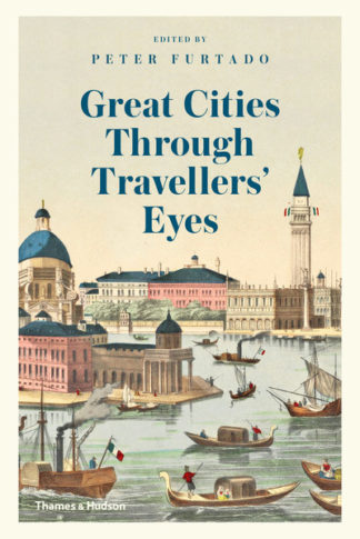 Great Cities Through Travellers' Eyes by