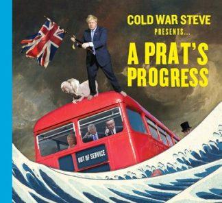 Cold War Steve Presents... A Prat's Progress by War Steve Cold