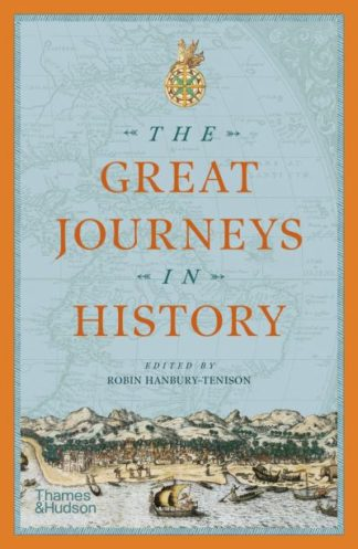 The Great Journeys in History by