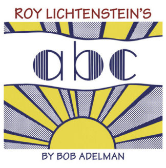 Roy Lichtensteins ABC by Bob Adelman
