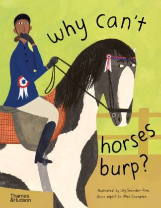 Why can't horses burp? by Nick Crumpton