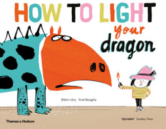 How to Light your Dragon by Didier Levy