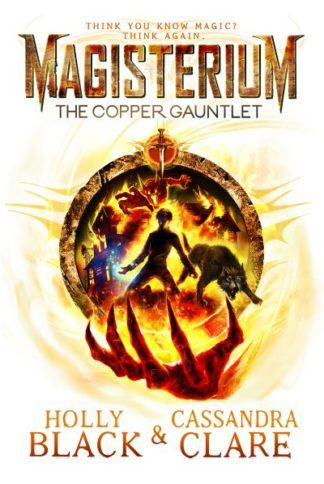 Magisterium The Copper Gauntlet by Cassandra Clare