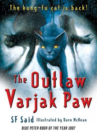 The Outlaw Varjak Paw by S. F. Said