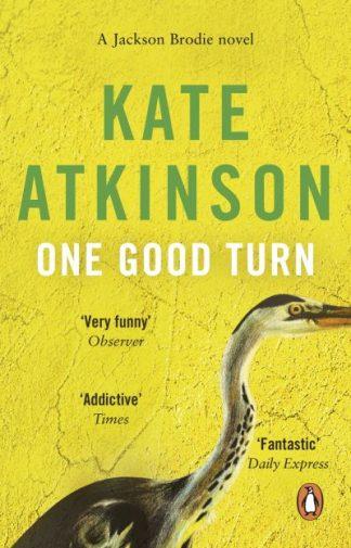 One Good Turn by Atkinson Atkinson