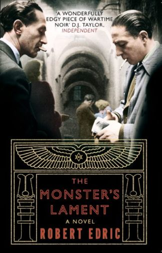 Monsters Lament by Robert Edric