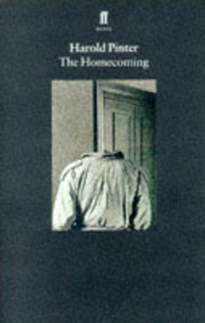 Homecoming by Harold Pinter