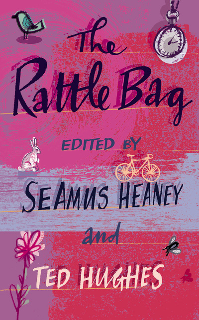 The Rattle Bag by  Heaney & Hughes (eds.)