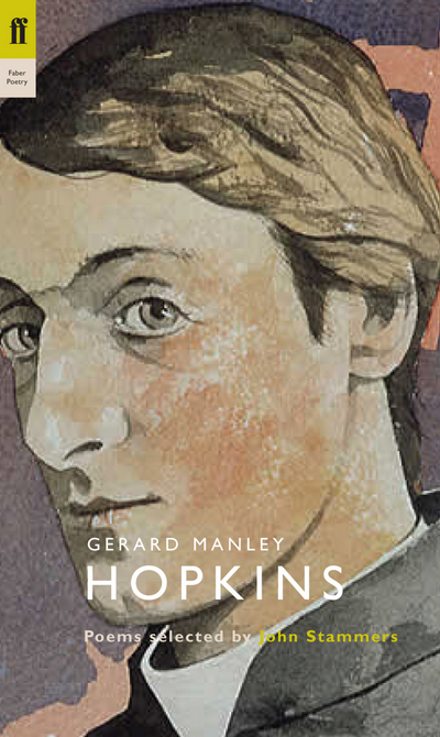 Gerard Manley Hopkins: Poems Selected by John Stammers by Gerard Manley Hopkins