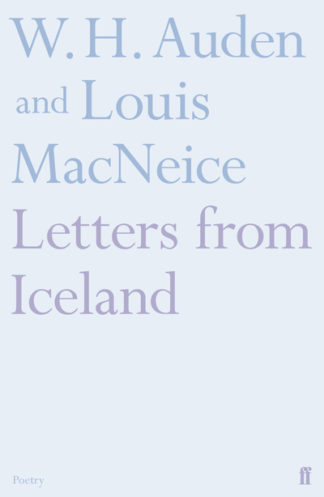 Letters from Iceland by W. H. Auden