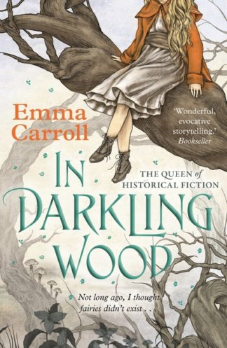 In Darkling Wood by Emma Carroll