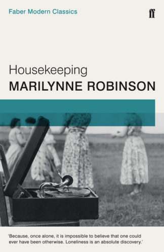 Housekeeping  (Faber Modern Classics) by Marilynne Robinson