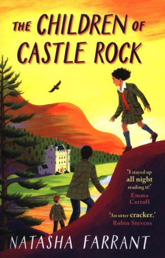 The Children of Castle Rock by Natasha Farrant