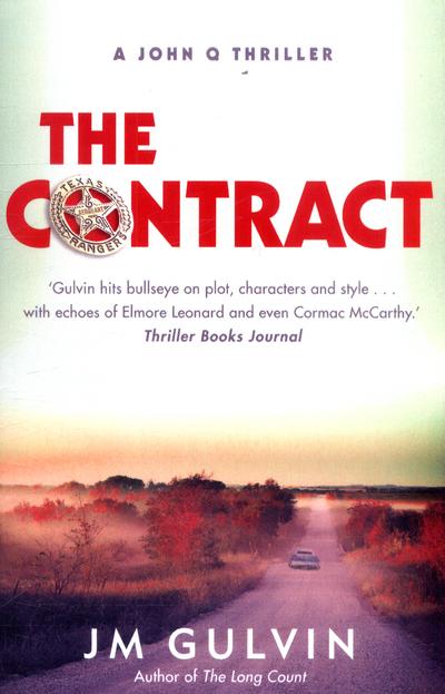 The Contract: A John Q Thriller by JM Gulvin