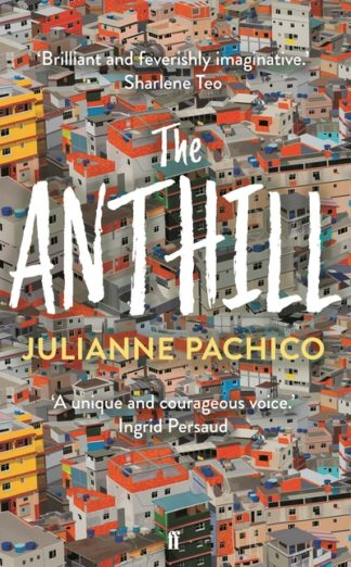 The Anthill by Julianne Pachico