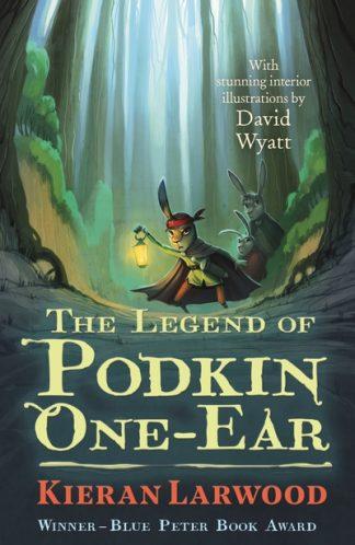 The Legend of Podkin One-Ear (The Five Realms) by Kieran Larwood