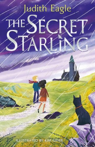 The Secret Starling by Judith Eagle