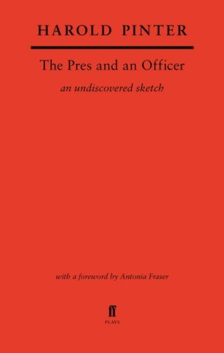 The Pres and an Officer by Pinter Harold