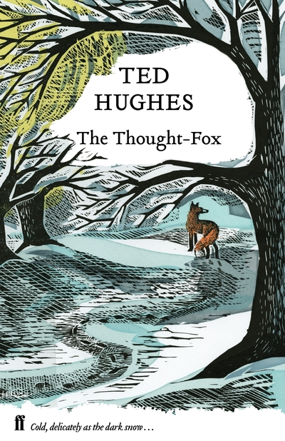 The Thought Fox: Collected Animal Poems Vol 4 by Ted Hughes