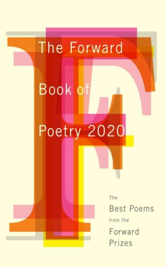 The Forward Book of Poetry 2020 by Various Poets
