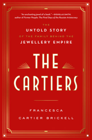 The Cartiers by Brickel, France Cartier