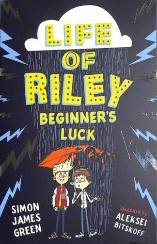 The Life of Riley: Beginner's Luck by Simon James Green